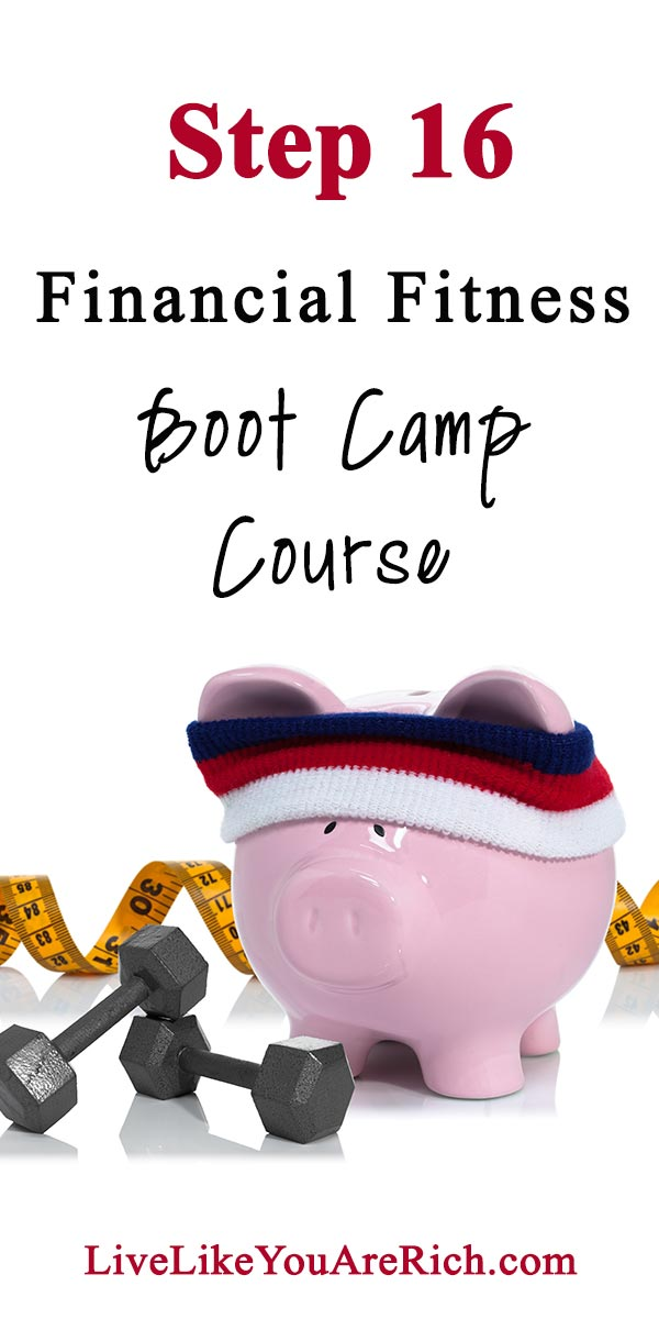 Step 16 of the Financial Fitness Bootcamp Course.