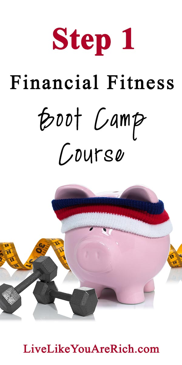 Step 1 of the Financial Fitness Bootcamp Course.