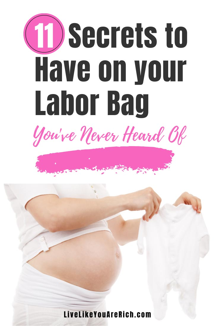 11 Secrets to Have on you Labor Bag that You've Never Heard Of. #laborbag #pregnant