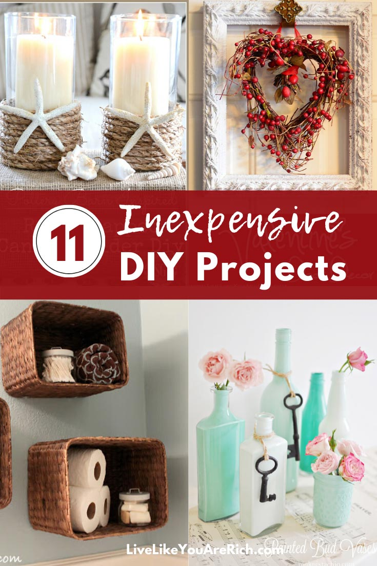 There are a lot of great DIY projects that are inexpensive. Here are 11 awesome ones. #diy #homedecor #diyprojects