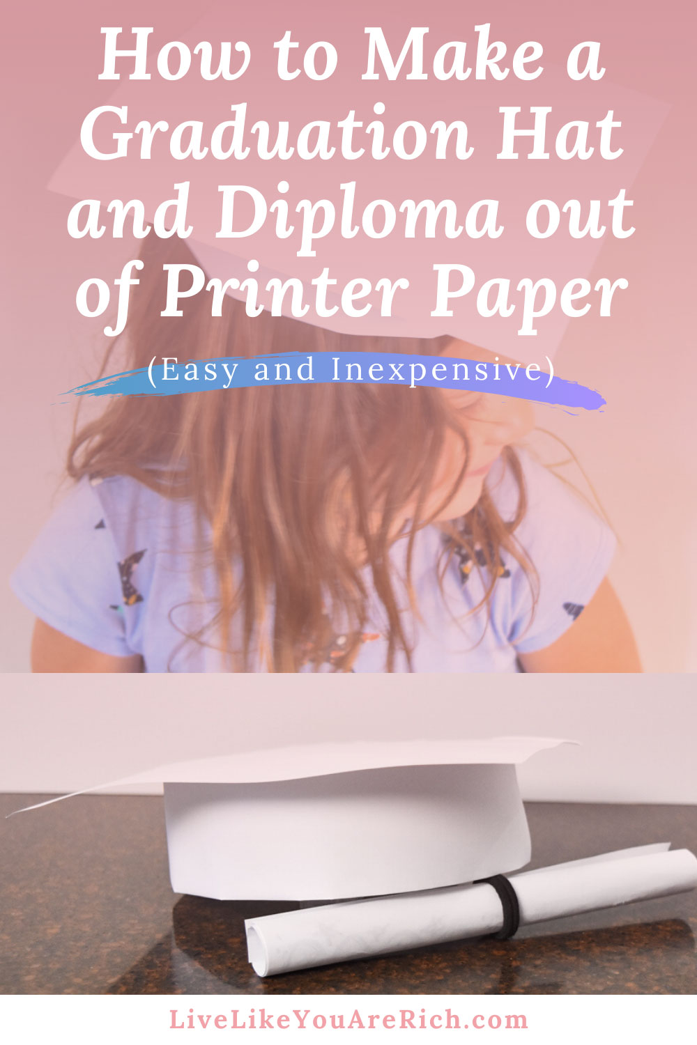 This tutorial will show you how to make a graduation hat and diploma out of printer paper and tape. It is very easy and inexpensive. It's a great craft for kids. These caps are customizable. #crafts #kidsactivities #graduationhat