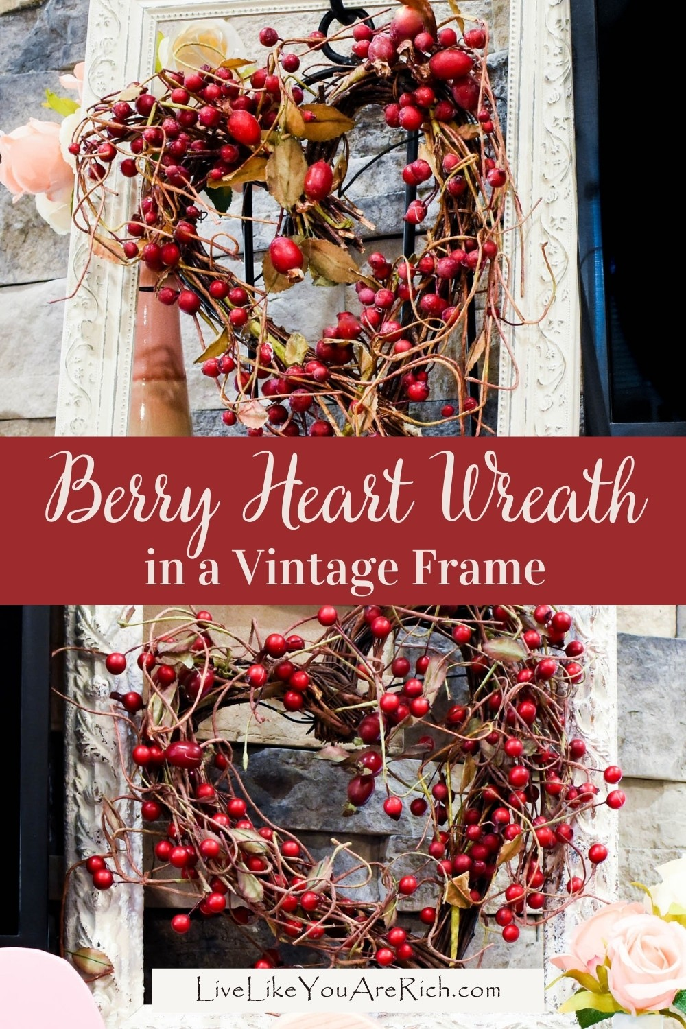 This Berry Heart Wreath in a Vintage Frame is a simple yet darling decoration. You can place it on a mantel or hang it on a wall or door. I have used one for a door wreath a few years ago and I used two this year for either side of my Valentine's Day Mantel
